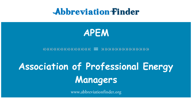 APEM: Association of Professional Energy Managers