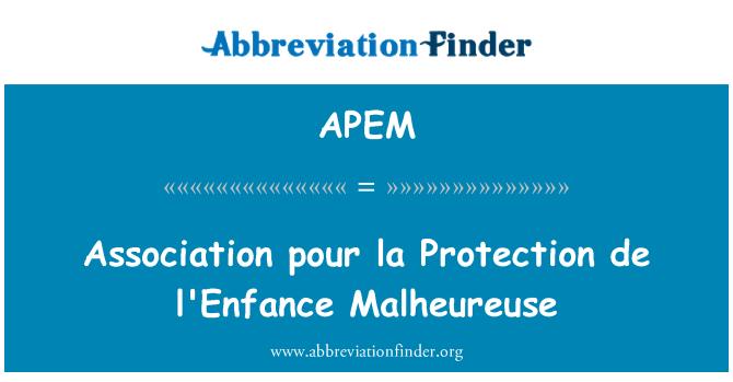 APEM: ایسوسی ایشن ڈالیں لا تحفظ de l'Enfance مالہیوریوسی