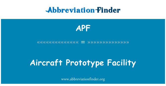 APF: Aircraft Prototype Facility