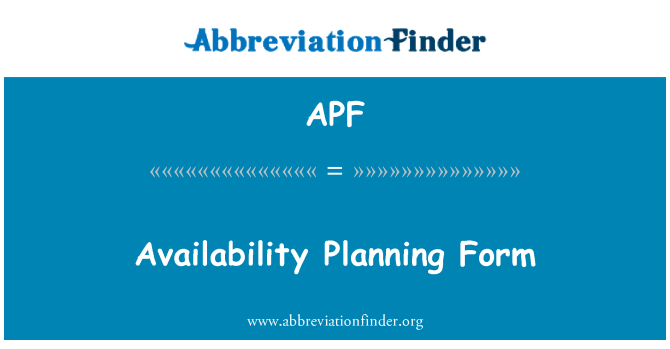 APF: Availability Planning Form