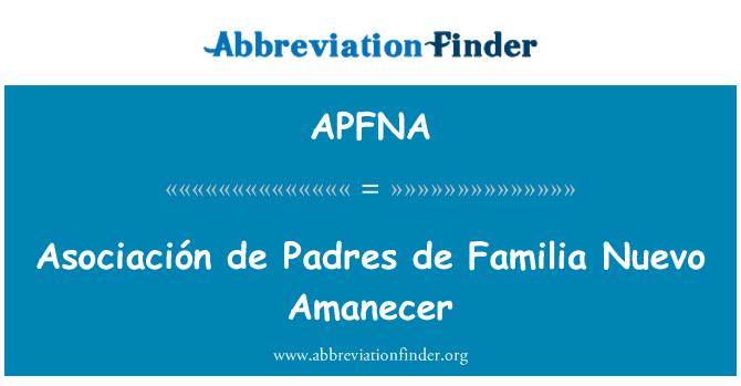 APFNA: 协会德教士 de Familia Nuevo Amanecer