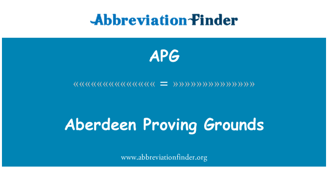 APG: Aberdeen Proving Grounds