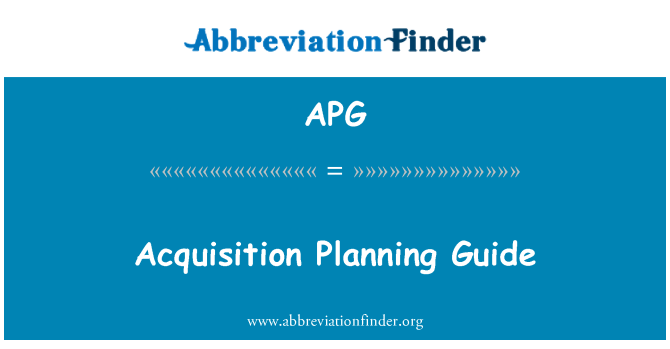 APG: Acquisition Planning Guide