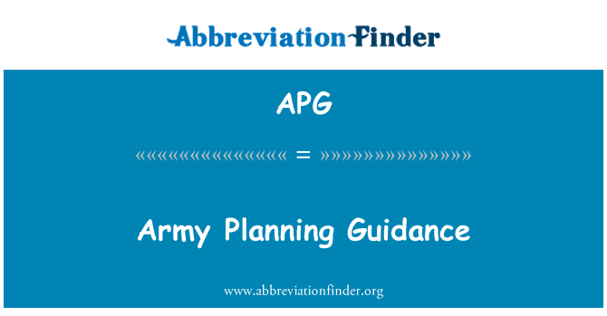 APG: Army Planning Guidance