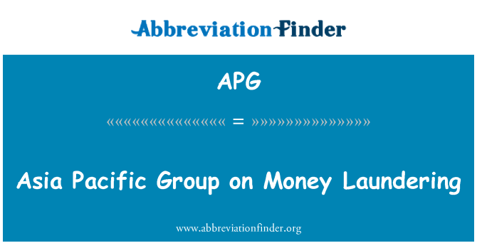 APG: Asia Pacific Group on Money Laundering