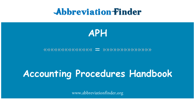 APH: Accounting Procedures Handbook