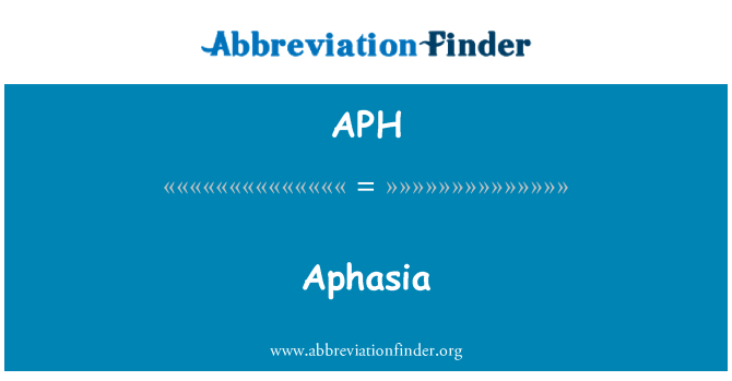 APH: Aphasia