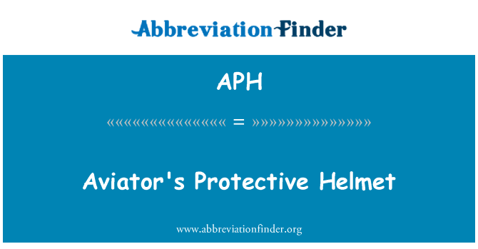 APH: Aviator's Protective Helmet