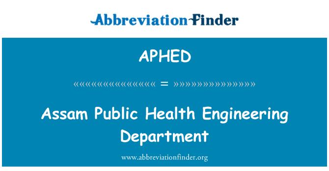 APHED: Assam veřejného zdravotnictví Katedra