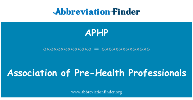 APHP: Association of Pre-Health Professionals