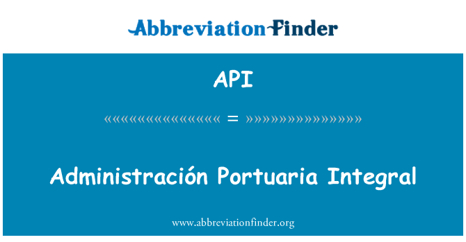 API: Administración Portuaria Integral