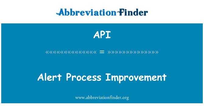 API: Alert Process Improvement