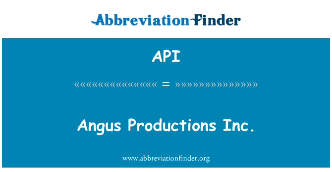 API: Angus Productions Inc.