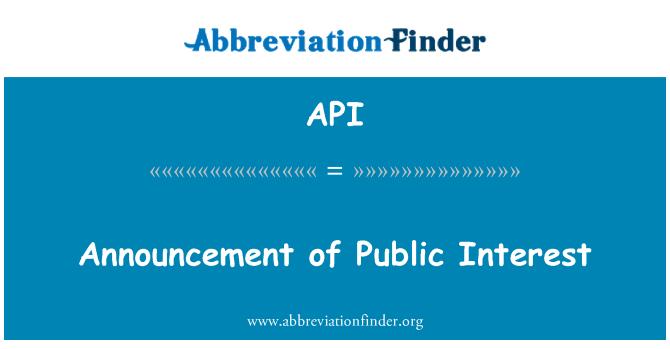 API: Announcement of Public Interest