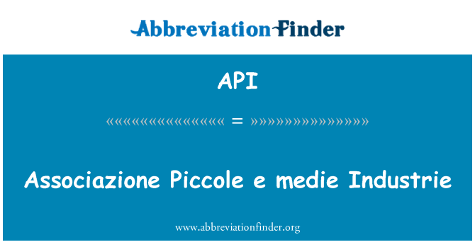 API: Associazione Piccole e medie Industrie