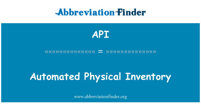 API: Automated Physical Inventory