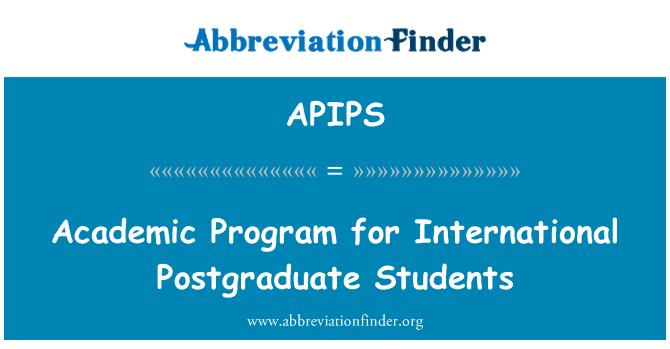 APIPS: Academic Program for International Postgraduate Students
