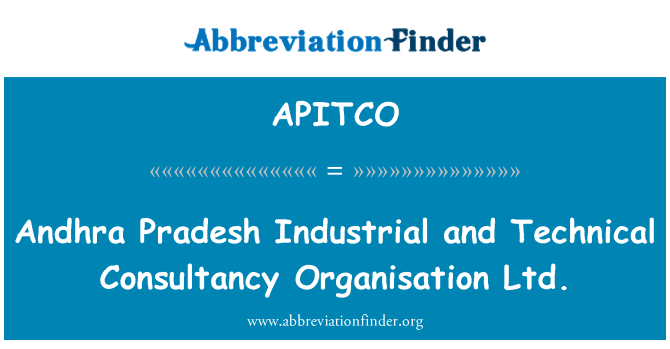 APITCO: Andhra Pradesh Industrial and Technical Consultancy Organisation Ltd.