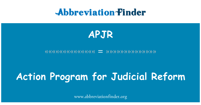 APJR: Action Program for Judicial Reform