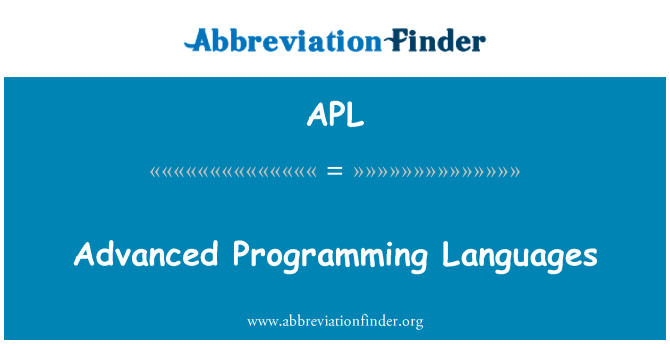 APL: Advanced Programming Languages