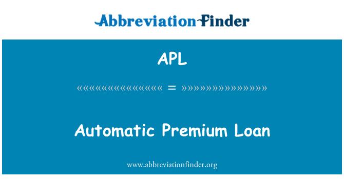 APL: Automatic Premium Loan