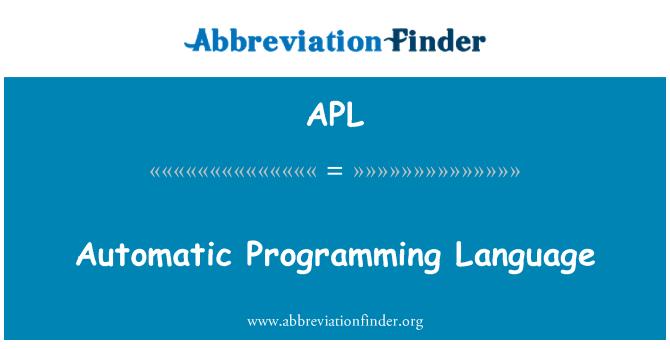APL: Automatic Programming Language