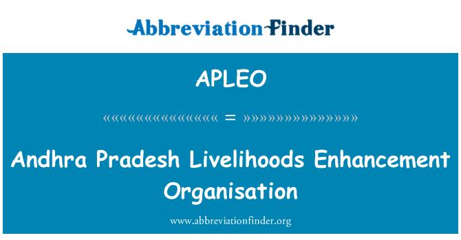APLEO: Andhra Pradesh Livelihoods Enhancement Organisation