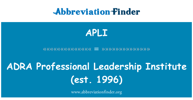 APLI: Institut kepimpinan profesional ADRA (est. 1996)