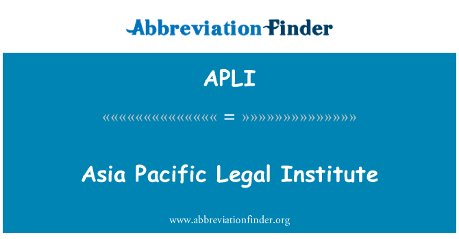APLI: Asia Pacific Legal Institute