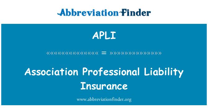 APLI: 协会的专业责任保险