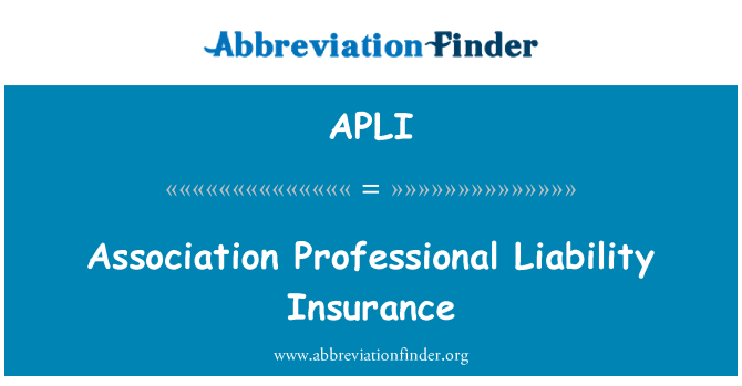 APLI: Association Professional Liability Insurance