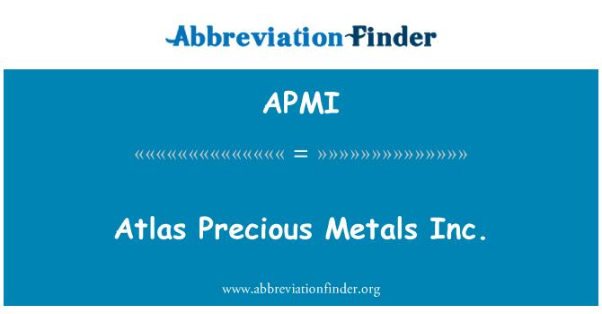 APMI: Atlas Precious Metals Inc.