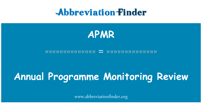 APMR: Annual Programme Monitoring Review