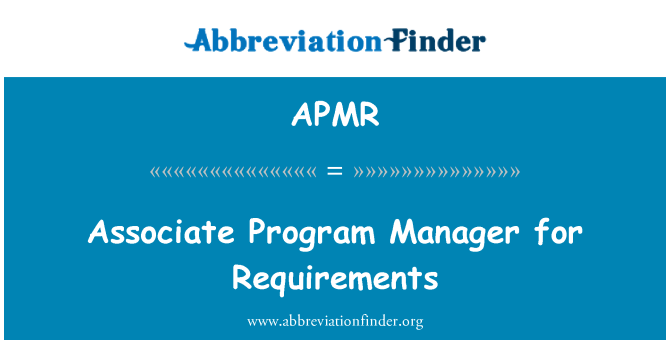 APMR: Associate Program Manager for Requirements