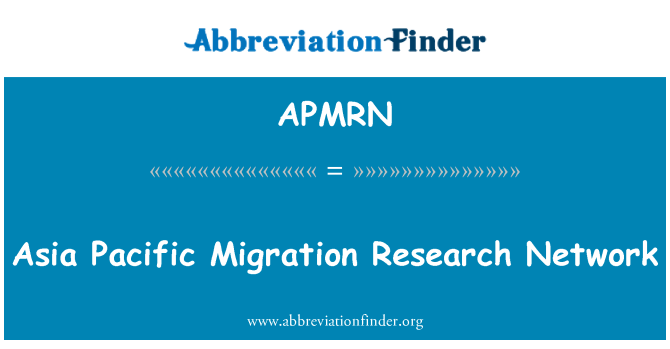 APMRN: Asia Pacific Migration Research Network