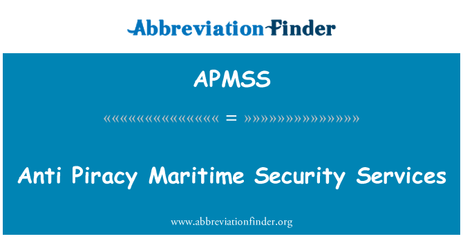 APMSS: Anti Piracy Maritime Security Services