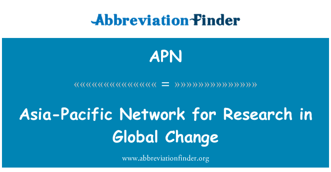 APN: Asia-Pacific Network for Research in Global Change