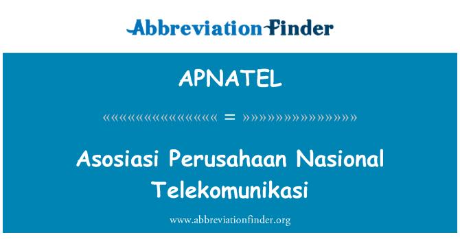 APNATEL: Asosiasi Perusahaan Nasional Telekomunikasi