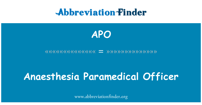 APO: Anaesthesia Paramedical Officer