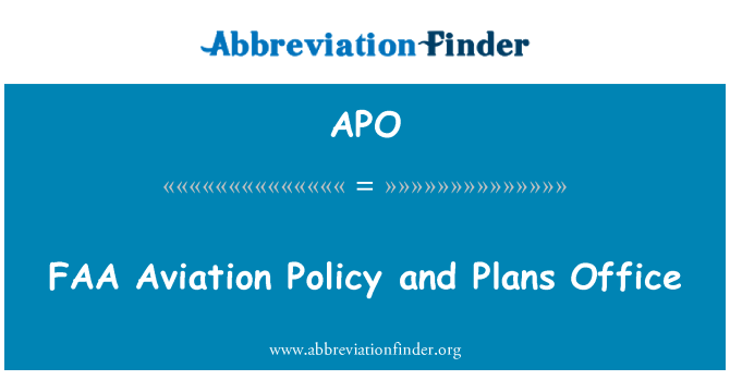 APO: FAA Aviation Policy and Plans Office