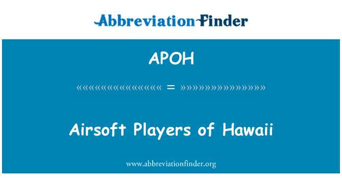 APOH: Airsoft Players of Hawaii