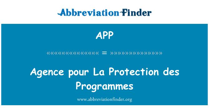 APP: Agence pour La Protection des Programmes