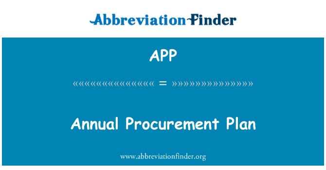 APP: Annual Procurement Plan