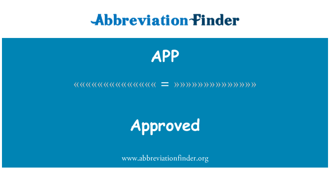 APP: Approved