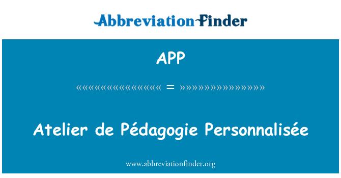 APP: Atelier de Pédagogie Personnalisée
