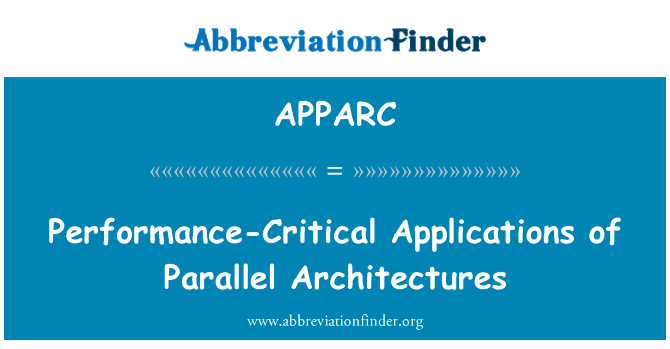 APPARC: Performance-Critical Applications of Parallel Architectures