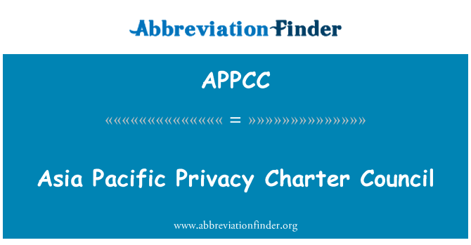 APPCC: Asia Pacific Privacy Charter Council