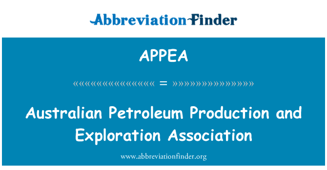 APPEA: Australian Petroleum Production and Exploration Association