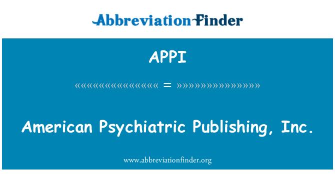 APPI: American Psychiatric Publishing Inc.