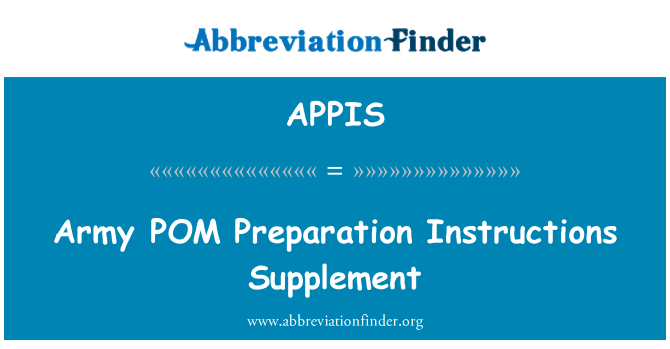 APPIS: Army POM Preparation Instructions Supplement